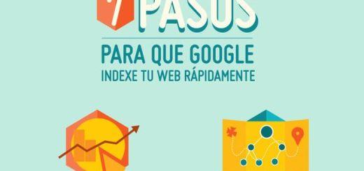 7 pasos a seguir para que Google indexe rápido tu página (infografía)