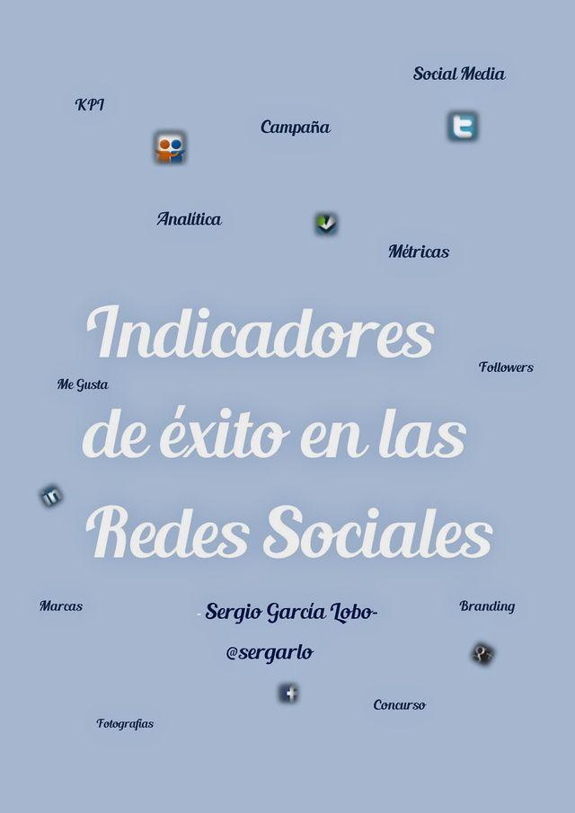 Indicadores de éxito en las Redes sociales (ebook gratuito)
