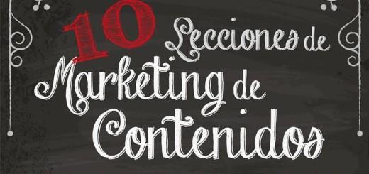 """Excelente infografía con """"10 Lecciones de Marketing de Contenidos"""""""
