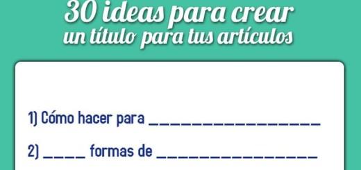 30 ideas para crear títulos atractivos para tus posts (infografía)