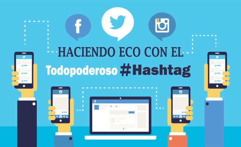¿Por qué es importante usar hashtags en las Redes Sociales? (infografía)