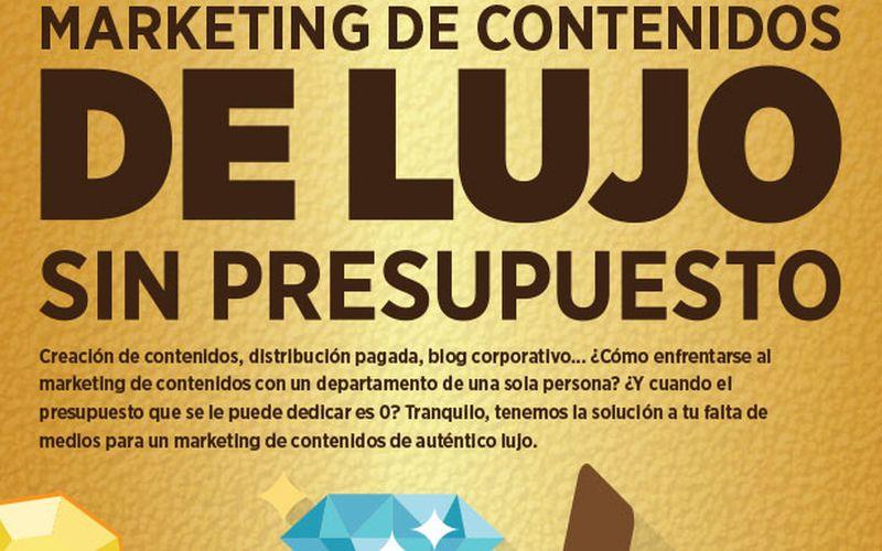 ¿Cómo hacer un excelente Marketing de Contenidos a coste cero? (infografía)