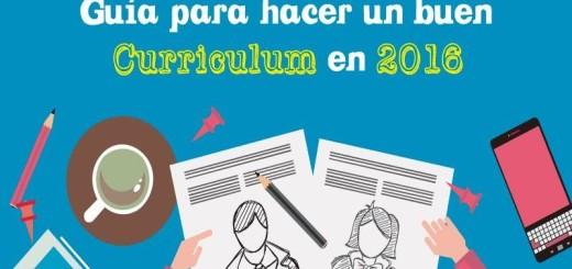 Práctica Guía para hacer un buen Currículum en 2016 (infografía)
