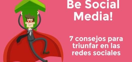 7 tips para el triunfo en las Redes Sociales (infografía)