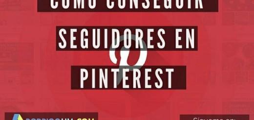 ¿Cómo ganar seguidores en Pinterest? (infografía)