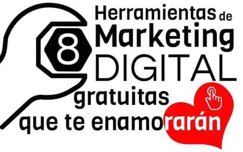Herramientas de Marketing Digital, las 8 imprescindibles