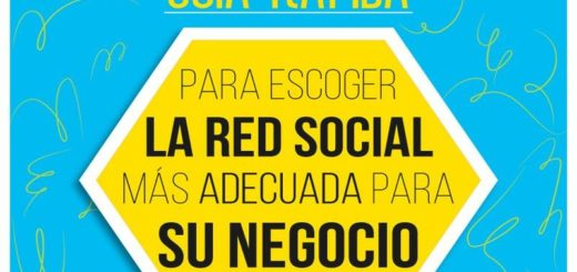 Guia para elegir Red Social para tu Empresa