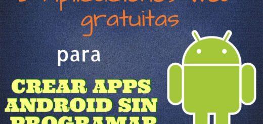 5 herramientas gratis para crear apps Android sin programar