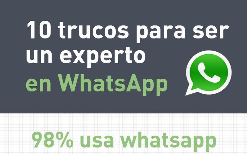 Cómo ser experto en WhatsApp con 10 sencillos Trucos