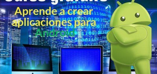 Aprender a crear aplicaciones para Android con un curso gratuito