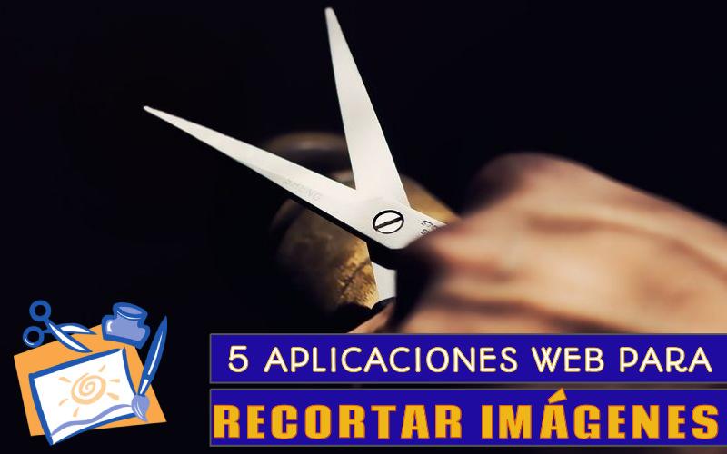 5 aplicaciones web para recortar imágenes, todas gratis y sin registro