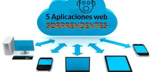 5 aplicaciones web sorprendentes que a lo mejor te gustan