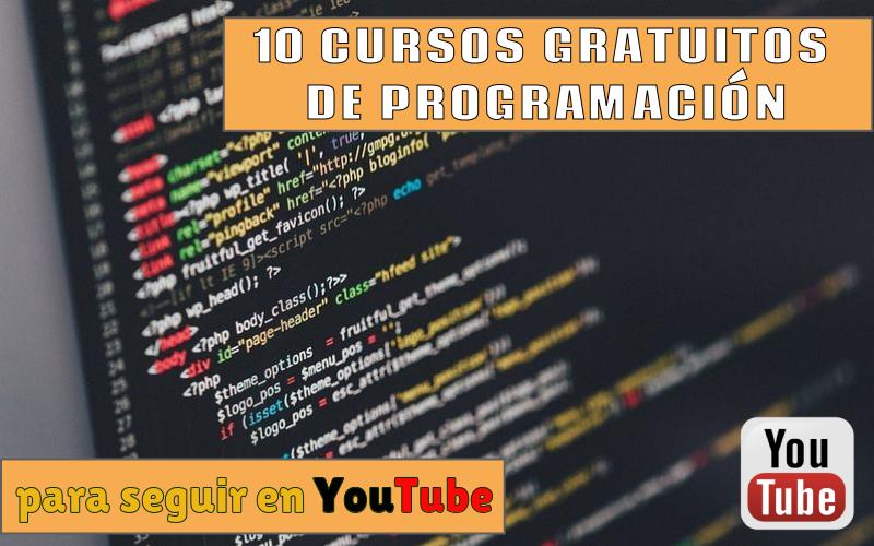 10 Cursos gratuitos de programación que puedes seguir en YouTube