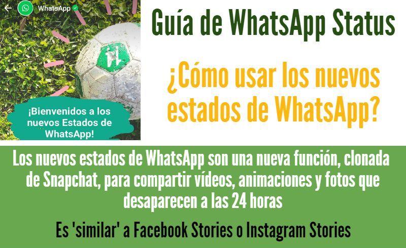 Guía De Whatsapp Status Cómo Usar Los Nuevos Estados De