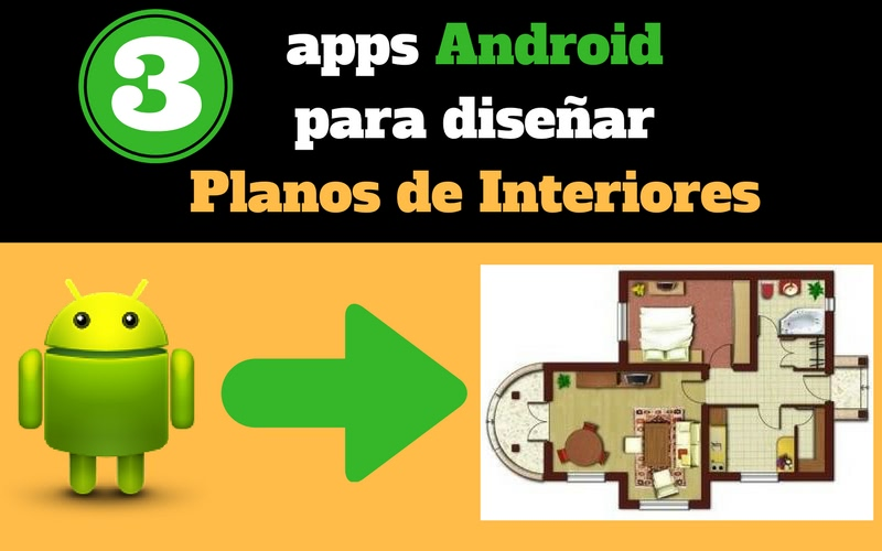 3 apps android para crear planos de interiores de forma - App para disenar ...