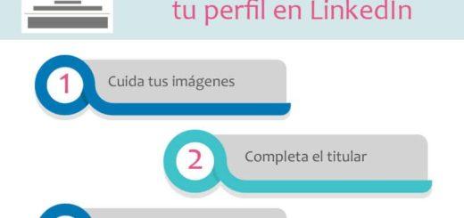 Cómo destacar tu perfil en LinkedIn con 16 sencillos consejos