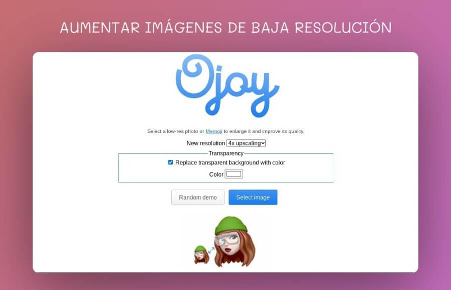 Ojoy: aplicación web para aumentar imágenes de baja resolución gratis